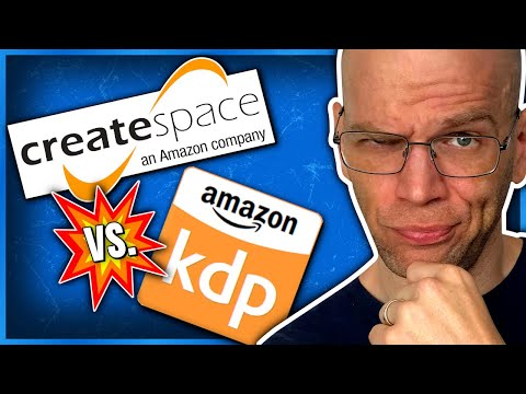 KDP Paperback vs Createspace Book Publishing (2017)