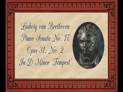 Beethoven - Piano Sonata No. 17 In D Minor 'Tempest'