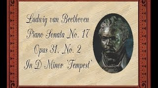 Beethoven - Piano Sonata No. 17 In D Minor