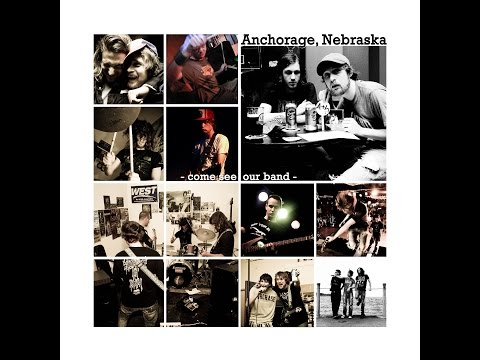 "Anchorage Nebraska - ""Come See Our Band"" - FULL ALBUM"