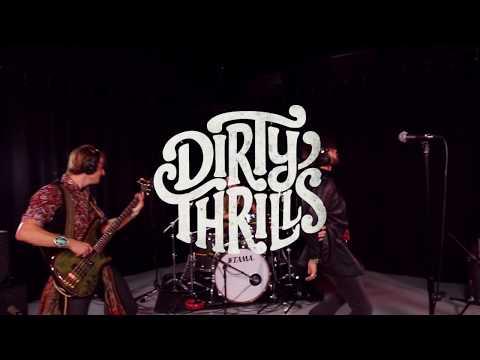 Dirty Thrills -