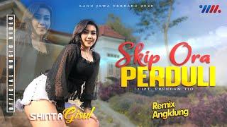 Shinta Gisul Skip Ora Perduli (Remix Angklung) Mp3