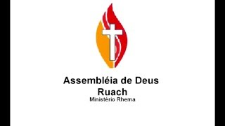 Assembléia de Deus Ruach Ministerio Rhema