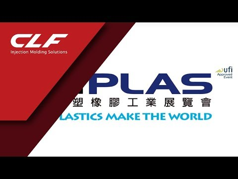 Taipei Plas Trade Fair 2016 - CLF Injection Molding Machine