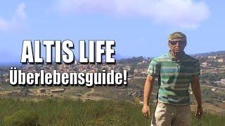 Altis Life Überlebensguide! Was ist das überhaupt und wie funktioniert dieses Altis Life?! [German]