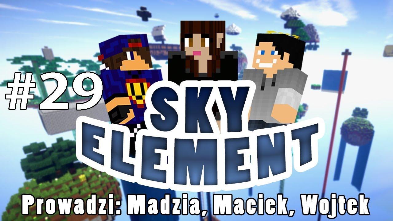Sky Element #29 – Zalewamy… Olewamy… /w Gamerspace, Undecided