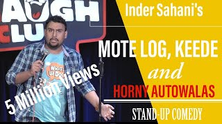 Mote Log , Keede & Horny Autowalas| Stand-Up Comedy by Inder Sahani | Canvas Laugh Club