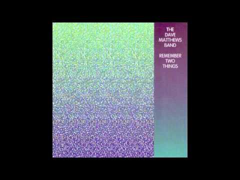 Dave Matthews Band - Recently (Studio Version)