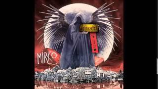 Mirko - Cigo [MESTO JE MRTVO]