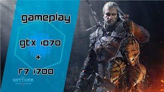 GTX 1070 + Ryzen7 1700 - The Witcher 3 (com 16GB RAM) ‹ GamerPC ›