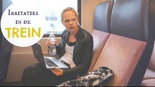 Wat ons IRRITEERT in de TREIN | IKVROUWVANJOU.NL