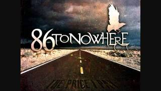 86 To Nowhere - Earn Your Scars
