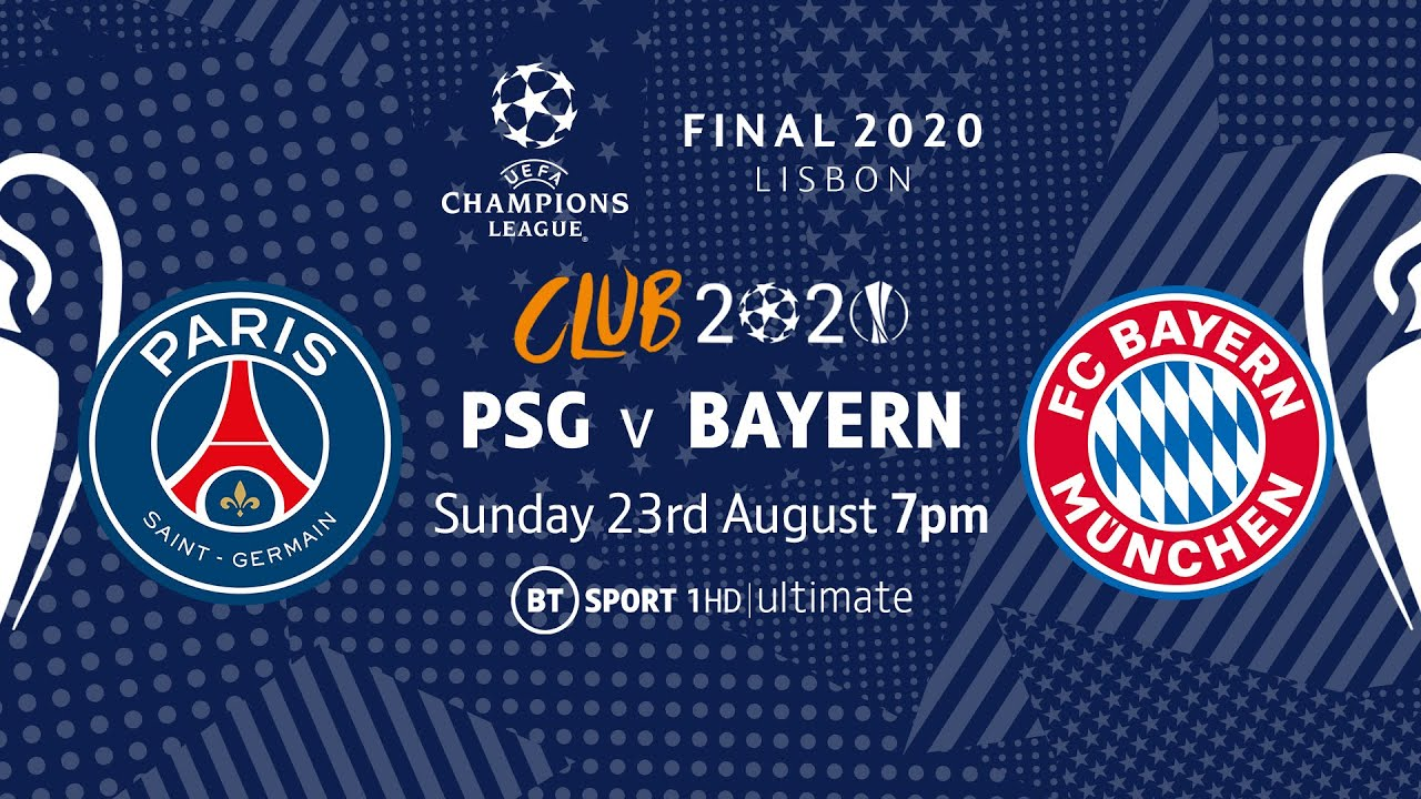 Watch Psg Vs Bayern Munich Live On Bt Sport S Youtube Channel The Global Herald