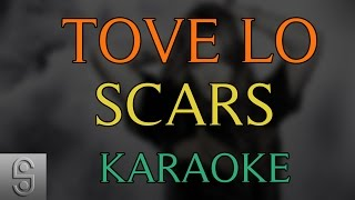 Tove Lo - Scars (Instrumental KARAOKE) with Lyrics