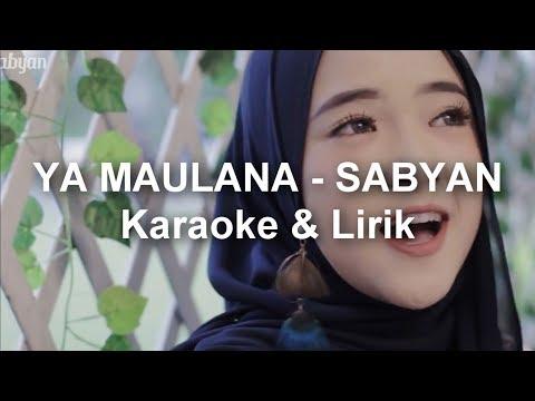 YA MAULANA - SABYAN (Karaoke) dengan Lirik
