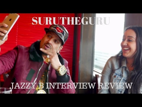 Jazzy B Interview Review