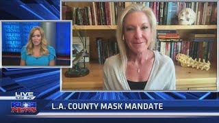 Dr. Kelly Victory on LA County mask mandate