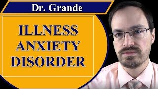 What is Illness Anxiety Disorder?