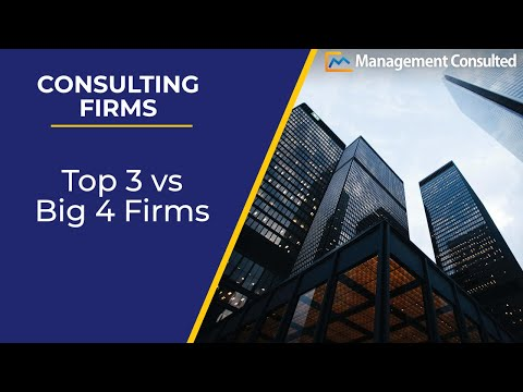 Top 3 Vs Big 4 Consulting Firms