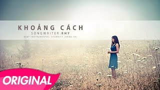 Rhy - Khoảng Cách [Official - Lyrics Video]
