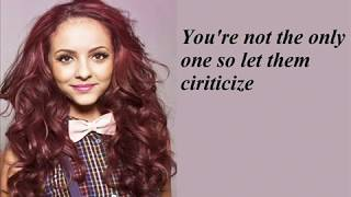 Repeat youtube video Little Mix Change Your Life (Lyrics + Pictures)