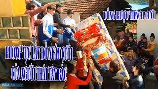 Phong Tục Lấy Đồ Ngày Cưới Của Người Thái ✳️ Phong Tục Dân Tộc Thái