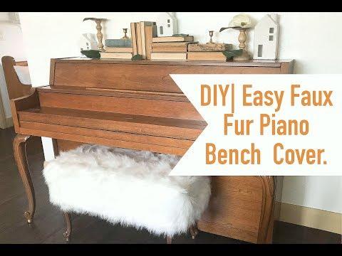 DIY| Easy Faux Fur Piano Bench Cover