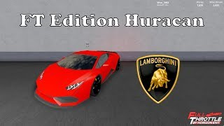 Getting the FT Huracan in Full Throttle! | Roblox