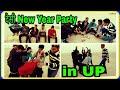 Desi New Year Party in UP | UP Ki 2018 New year Party | Pradeep Kushwaha