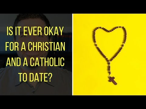 Can Christians And Catholics Date/Marry? Are Protestants And Catholics Equally Yoked?