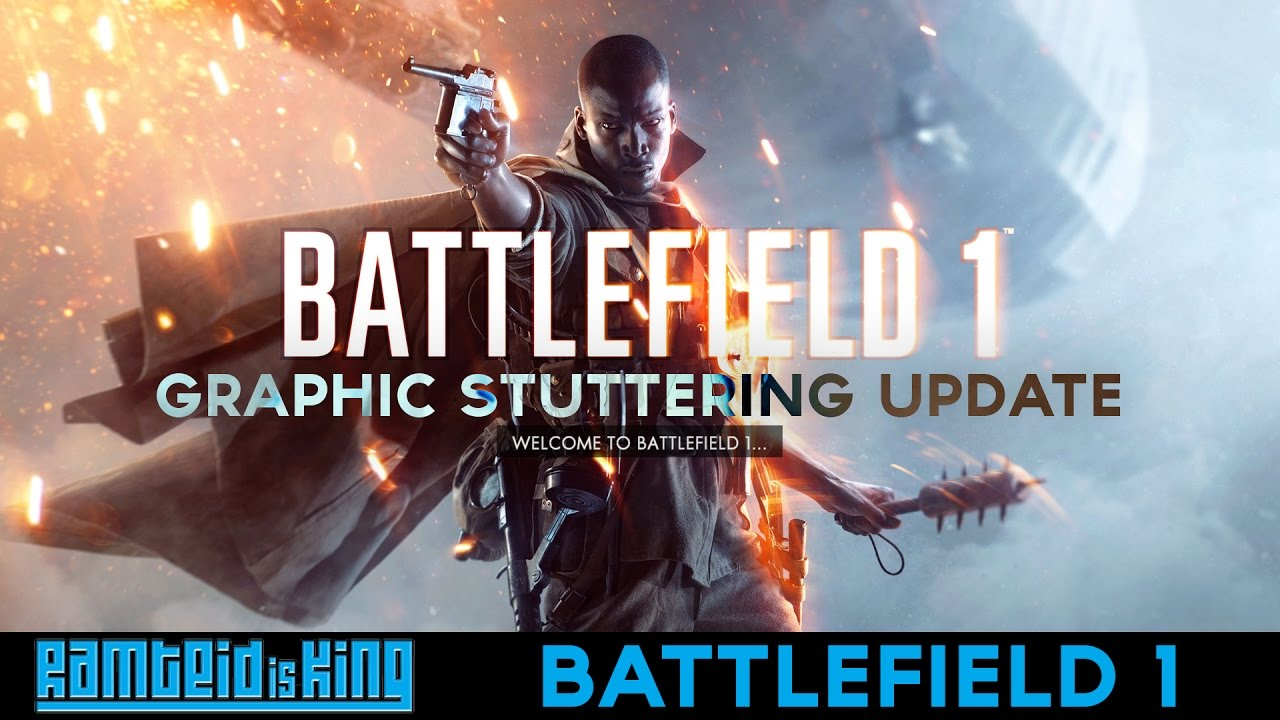 Battlefield 1 - graphic stuttering/jittering/blurry quick fix (not FPS)