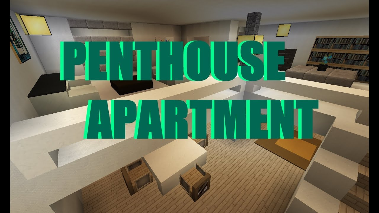 minecraft modern penthouse apartment moderne penthouse. Black Bedroom Furniture Sets. Home Design Ideas