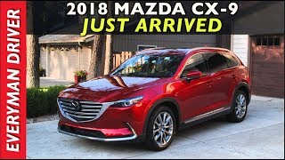 Just Arrived: 2018 Mazda CX-9 on Everyman Driver