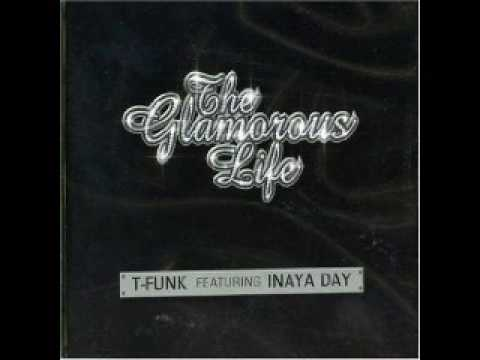 T-Funk feat. Inaya Day - The Glamorous Life (Dirty South Remix)