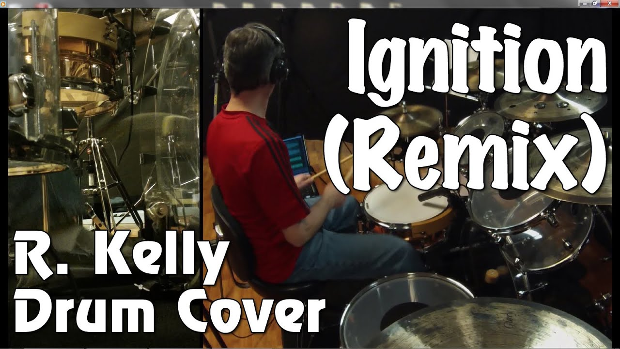 R. Kelly - Ignition (Remix) Drum Cover - YouTube