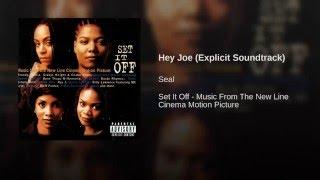 Hey Joe (Explicit Soundtrack)