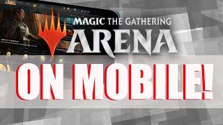 MTG ARENA ON MOBILE! | Magic: The Gathering Arena News