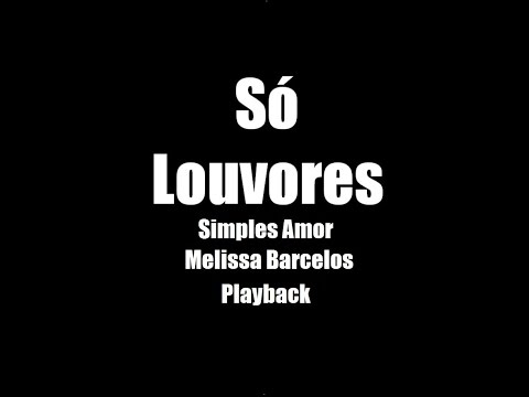 Simples Amor - Melissa Barcelos - Playback