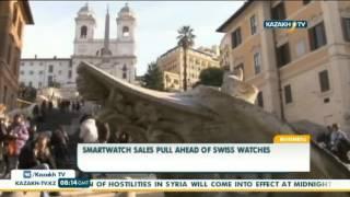 Смарт сағаттар швейцариялық түрлерінің саудасын артта қалдырды - Kazakh TV