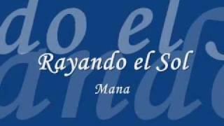 Rayando el Sol-mana lyrics
