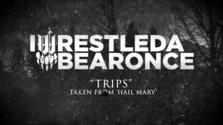 iwrestledabearonce - Trips
