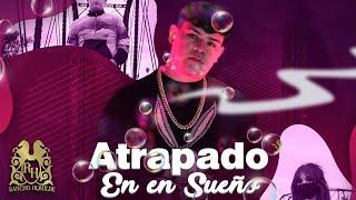 Junior H - Atrapado En Un Sueño [Official Video]