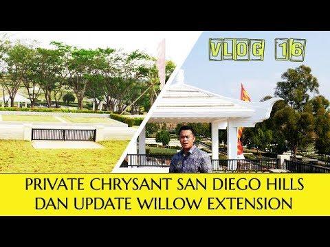 Lahan Private Chrysant dan Update Willow Extension | San Diego Hills