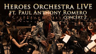 Heroes Orchestra x Paul Anthony Romero – 2nd Concert
