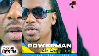 Powerman - She Gone [Reggae Sax Riddim] July 2017