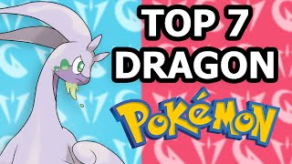 Top 7 BEST Dragon Pokemon