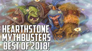 Hearthstone Mythbusters Best of 2018!