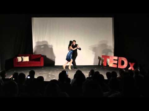 Tango and Its Powerful Embrace | Cyrena Drusine | TEDxAsociaciónEscuelasLincoln