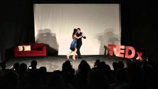Tango and Its Powerful Embrace | Cyrena Drusine | TEDxAsociaciónEscuelasLincoln
