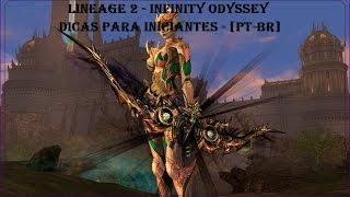 LINEAGE 2 - Infinite Odyssey - DICAS PARA INICIANTES [PT-BR] OFICIAL